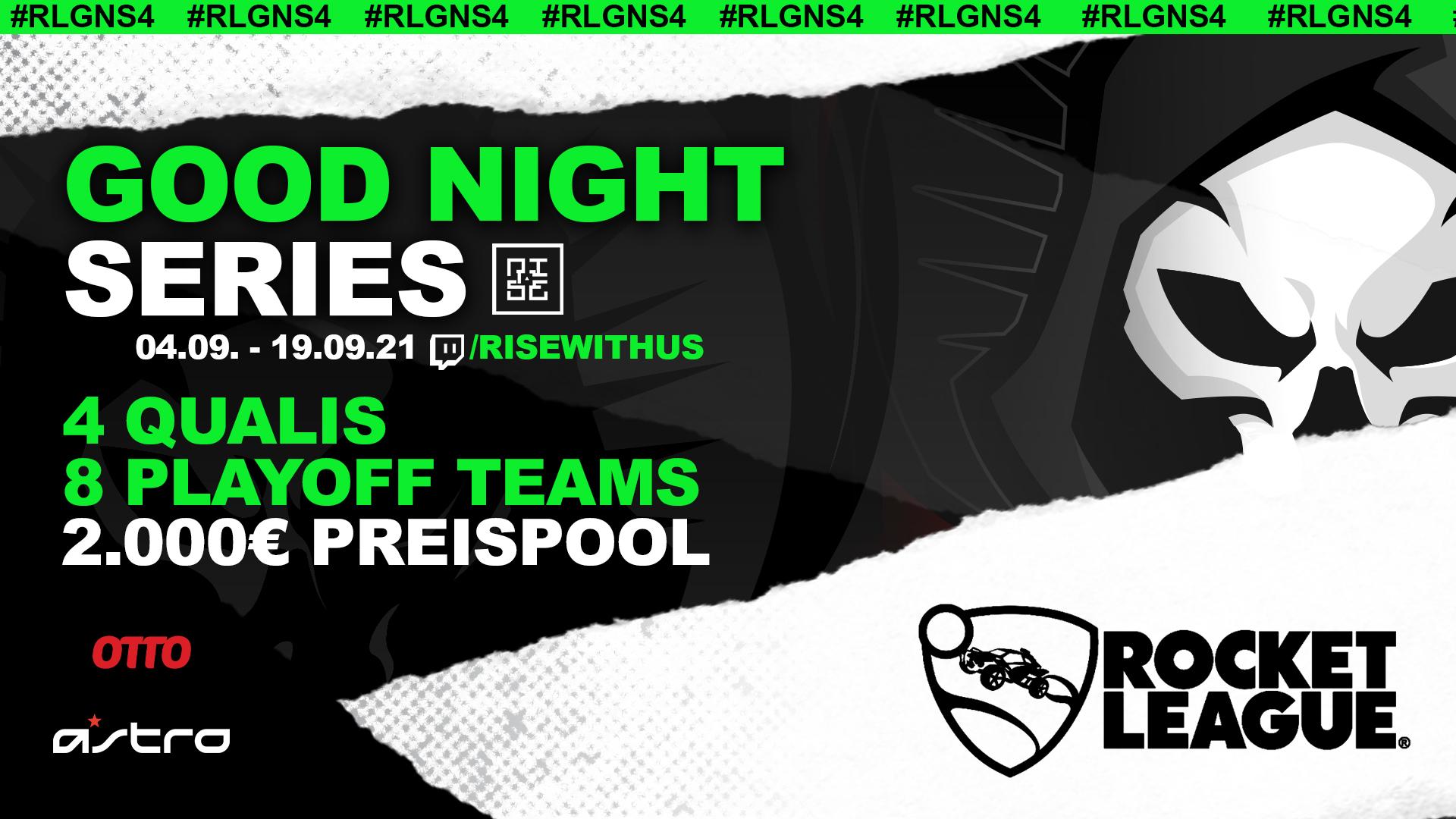 Logo Turnier Good Night Series #4 - Rocket League [Playoff]